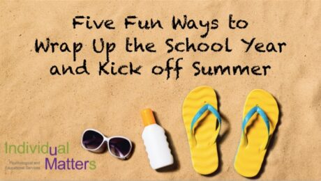 Wrap Up School and Start Summer